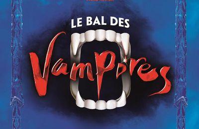 Le Musical - Le Bal des vampires au théâtre Mogador - Une grande aventure mordante...