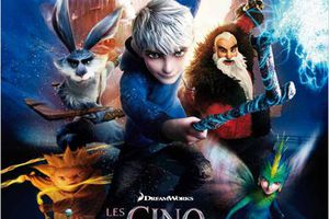 LES CINQ LEGENDES (Rise of the guardians)