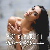 Anggun - What We Remember (Official Lyric Video)