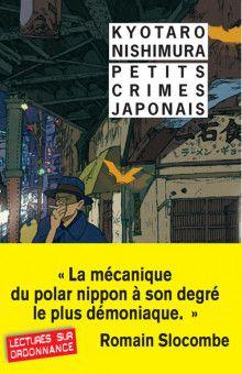 Petits crimes japonais : une curiosité qui manque de relief