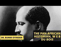 Sankofa Pan Africa - The pan african historian W E B Du Bois