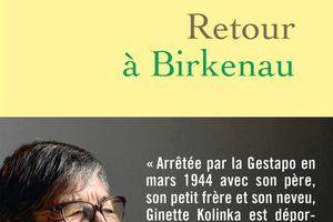 Retour à Birkenau, de Ginette Kolinka