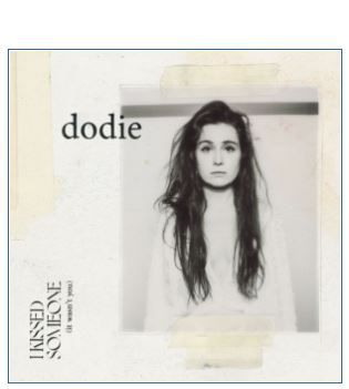 DODIE ~ I KISSED SOMEONE