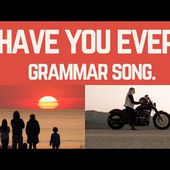Present perfect song