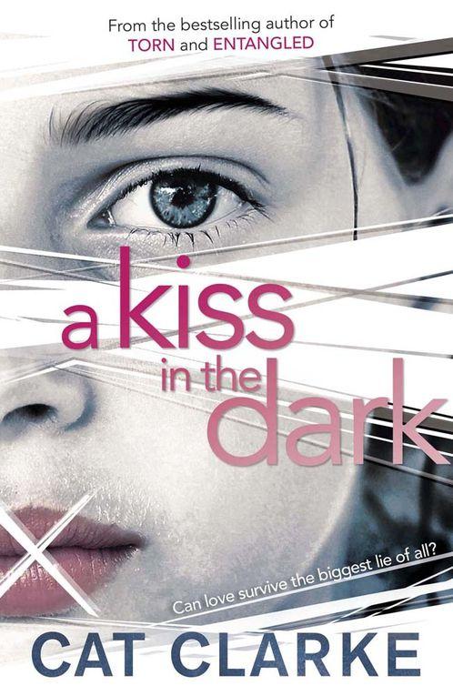 A kiss in the dark : le prochain Cat Clarke !