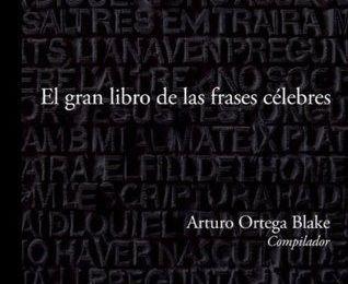 Inspirate un buen rato, El gran libro de las frases célebres, PDF - Arturo Ortega