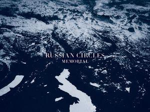 Russian Circles - Memorial