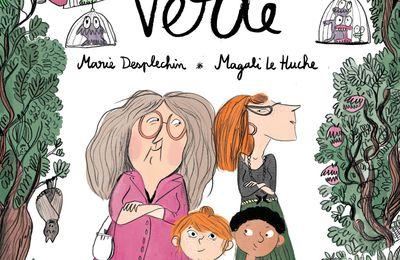 Verte. Marie DESPLECHIN et Magali LE HUCHE- 2018 (BD)