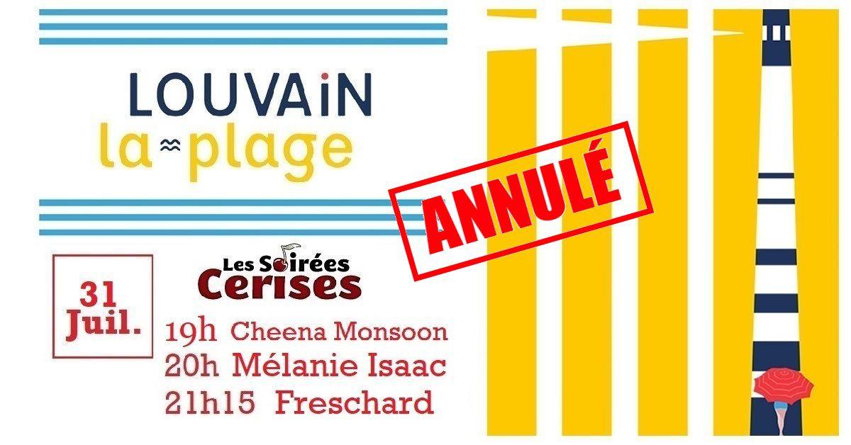 🎵  Freschard (F) + Mélanie Isaac + Cheena Monsoon @ Louvain-la-plage - annulé