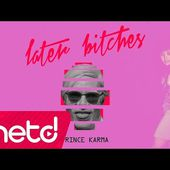 Prince Karma - Later Bitches