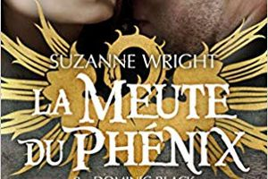 La Meute du Phénix tome 8 : Dominic Black de Suzanne WRIGHT