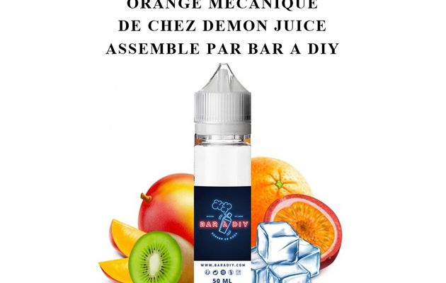 Test - Eliquide - Orange Mécanique de chez Demon Juice