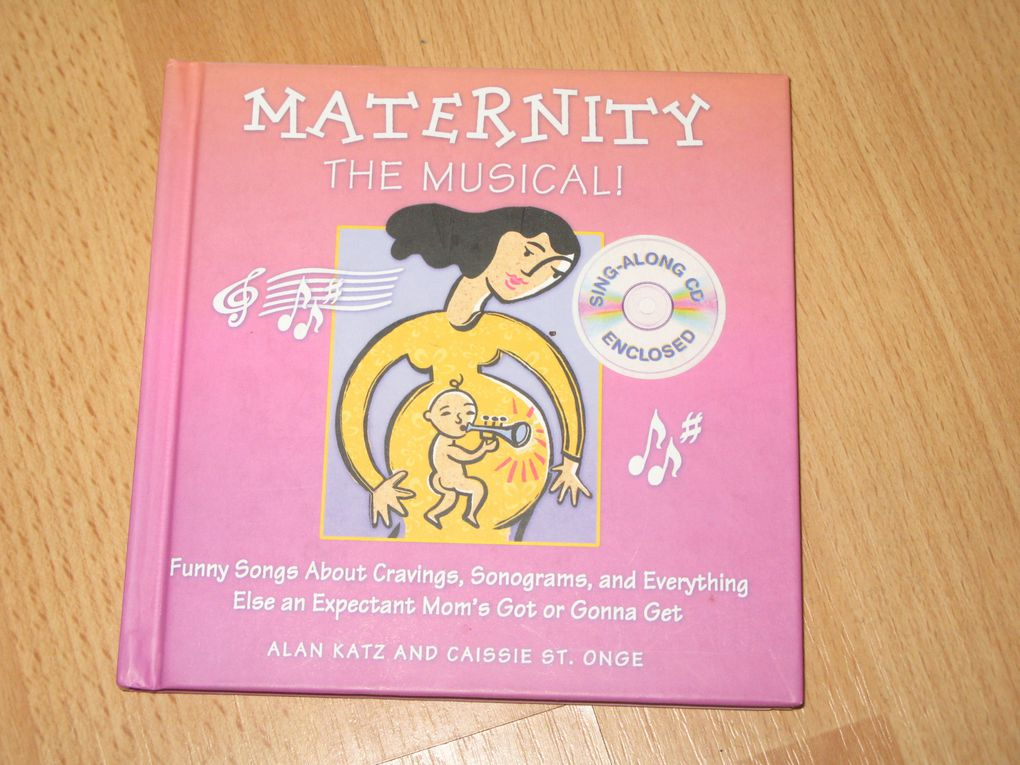 Maternity the Musical: Funny Songs About Cravings, Sonograms, and Everything Else an Expectant Mom's Got or Gonna Get sur charlotteblablablog