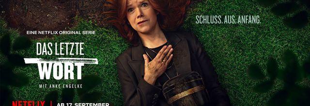 """""""Le dernier mot"""", série allemande avec Anke Engelke disponible dès ce jeudi sur Netflix"""