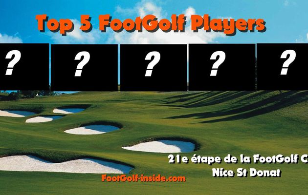 Top 5 FootGolf Players Nice 2016