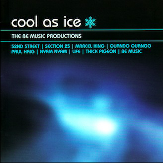 COOL AS ICE / COMPILATION (SECTION 25, QUANDO QUANGO, 52ND STREET...)