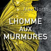 Alex North, Biographie Alex North, Livres Alex North