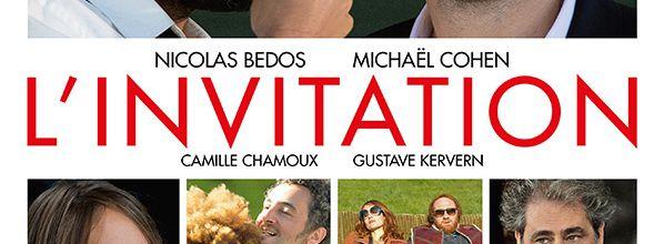 L'Invitation : Le nouveau film de Michaël Cohen avec Nicolas Bedos
