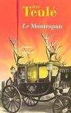 Le Montespan / Jean Teulé