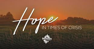 HOPE IN TIME OF DESPAIR AND CRISES: INSPIRATION FOR LIVING