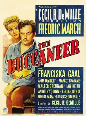 Les Flibustiers de Cecil B. DeMille avec Fredric March - Franciska Gaal - Akim Tamiroff - Margot Grahame - Walter Brennan - Ian Keith - Anthony Quinn