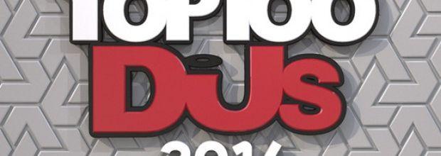 Top 100 DjMag 2014, results ! #Top100DJs #djmag @djmag