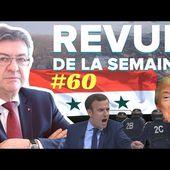 #RDLS60 : MACRON, NDDL, FACS, LAÏCITÉ, 14 AVRIL, SYRIE, TRUMP, #JLMFAQ3