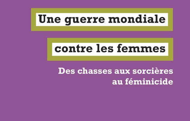 Une guerre mondiale contre les femmes