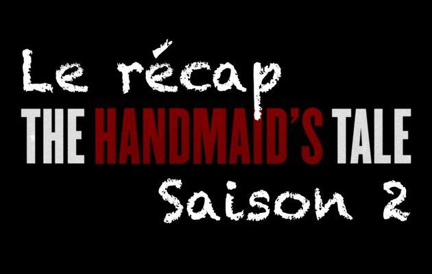 THE HANDMAID'S TALE (LA SERVANTE ÉCARLATE), la Saison 2 [résumé] & [récap]