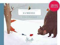 [On lit quoi pour attendre Noël ?] La Moufle : un conte d'hiver et de Noël