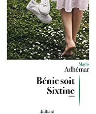 Maylis Adhémar - Bénie soit Sixtine
