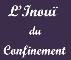 L'inouï du confinement