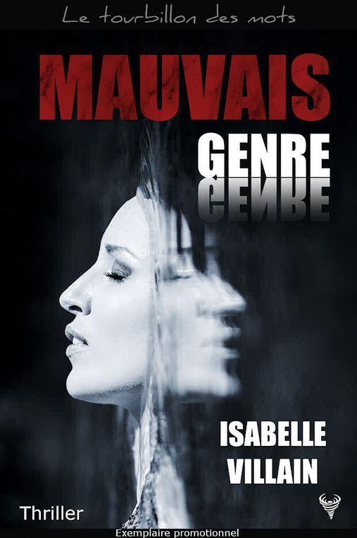 Mauvais genre - opus 3 - Isabelle VILLAIN