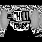 Bad Chili And The Crabs - Kissing Hard (Official Video)