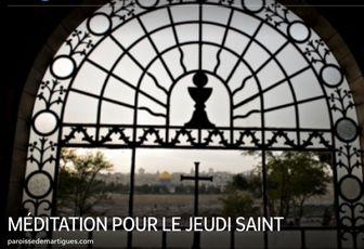 MÉDITATION POUR LE JEUDI SAINT
