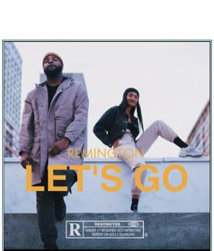 🎬 Remington - Let's Go