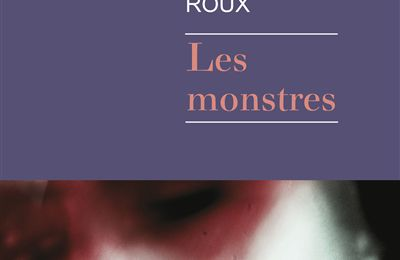 Les monstres - Charles Roux