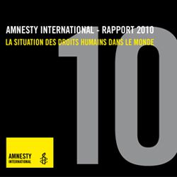 Rapport d'Amnesty International 2010 : dégradation des droits des migrants