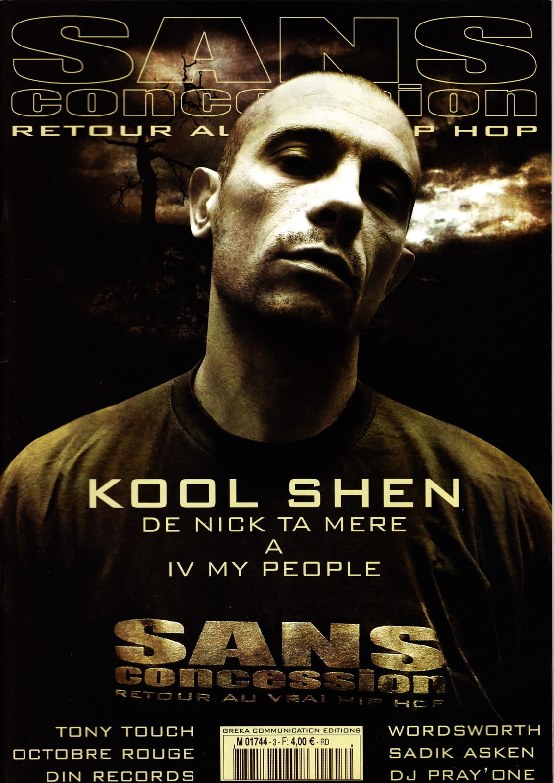 Kool Shen (Nick ta mère à IV my people), Tony Touch, Octobre Rouge, Dîn Records, wordsworth, Sadik Asken et Dj Pray One - Sans concession (fanzine hip-hop) - le rap c'était mieux avant