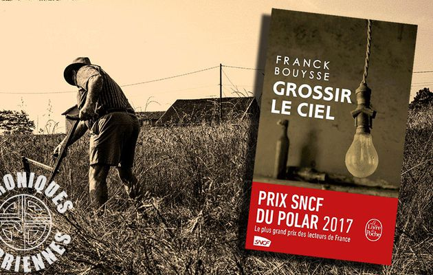 📚 FRANCK BOUYSSE - GROSSIR LE CIEL (2014)