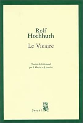 Le Vicaire de Rolf Hochhuth