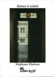 """Stéphane Ekelson se présente et nous parle de son livre """"Aimer à mûrir"""""""
