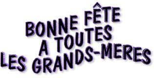Belle et douce fête à toutes les Grands-mères (des vidéos, des photos, des familles très différentes... ) - Bonne fête à toutes