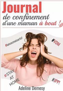 Challenge lecture 2021 #30 Journal de confinement d'une maman à bout d'Adeline Demesy
