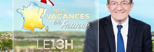 """""""Nos vacances en France"""", nouvelle rubrique dans le JT de 13H de TF1"""