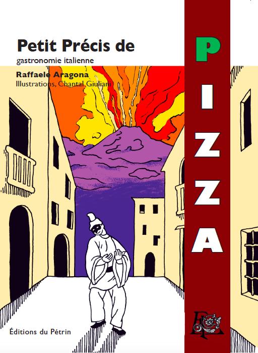 Le Petit Précis de Pizza, ça vous dit quelque chose ?
