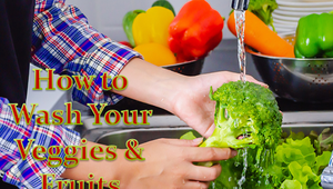 How to Wash Your Veggies & Fruits