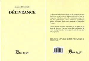 « DÉLIVRANCE », UN LIVRE de Jacques DEGEYE, aux Éditions CHLOÉ DES LYS.