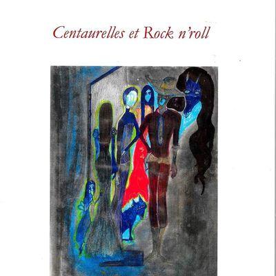La naissance de Centaurelles et Rock'n'roll