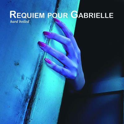 Requiem pour Gabrielle